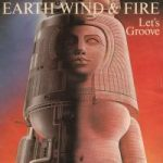 LET'S GROOVE Earth Wind & Fire