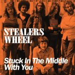 STUCK IN THE MIDDLE WITH YOU Stealers Wheel