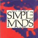 DON'T YOU (FORGET ABOUT ME) Simple Minds