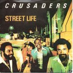 STREET LIFE Crusaders & Randy Crawford
