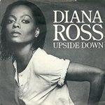 UPSIDE DOWN Diana Ross