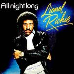 ALL NIGHT LONG (ALL NIGHT) Lionel Richie