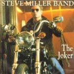 THE JOKER Steve Miller Band