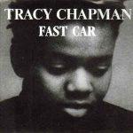 FAST CAR Tracy Chapman