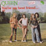 YOU'RE MY BEST FRIEND Queen