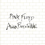 ANOTHER BRICK IN THE WALL Pink Floyd