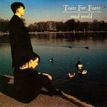MAD WORLD Tears For Fears