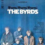 TURN TURN TURN The Byrds