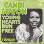 YOUNG HEARTS RUN FREE Candi Staton