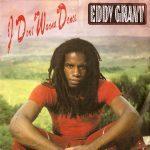 I DON'T WANNA DANCE Eddy Grant