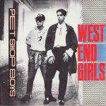 WEST END GIRLS Pet Shop Boys