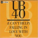 CAN'T HELP FALLING IN LOVE UB40