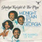 MIDNIGHT TRAIN TO GEORGIA Gladys Knight & The Pips