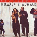 TEARDROPS Womack & Womack