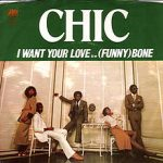 I WANT YOUR LOVE Chic