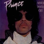 WHEN DOVES CRY Prince