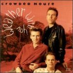 WEATHER WITH YOU Crowded House