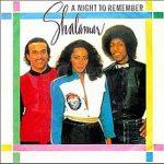 A NIGHT TO REMEMBER Shalamar