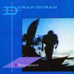 SAVE A PRAYER Duran Duran