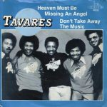 HEAVEN MUST BE MISSING AN ANGEL Tavares