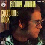 CROCODILE ROCK Elton John
