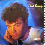 WHEREVER I LAY MY HAT (THAT'S MY HOME) Paul Young