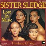 LOST IN MUSIC Sister Sledge