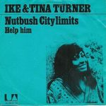 NUTBUSH CITY LIMITS Ike Turner & Tina Turner