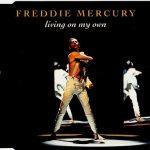 LIVING ON MY OWN Freddie Mercury