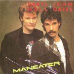 MANEATER Daryl Hall & John Oates