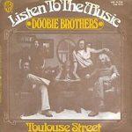 LISTEN TO THE MUSIC Doobie Brothers