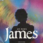 SIT DOWN James