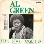 LET'S STAY TOGETHER Al Green