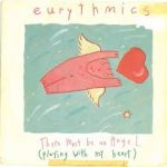 THERE MUST BE AN ANGEL (PLAYING WITH MY HEART) Eurythmics