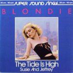 THE TIDE IS HIGH Blondie