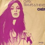 GYPSIES TRAMPS AND THIEVES Cher