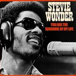 YOU ARE THE SUNSHINE OF MY LIFE Stevie Wonder