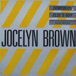 SOMEBODY ELSE'S GUY Jocelyn Brown