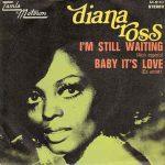 I'M STILL WAITING Diana Ross