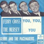 FERRY CROSS THE MERSEY Gerry & The Pacemakers