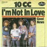 I'M NOT IN LOVE 10cc