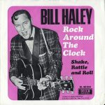 ROCK AROUND THE CLOCK Bill Haley & The Comets