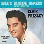 BLUE SUEDE SHOES Elvis Presley