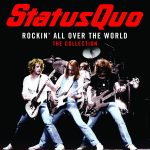 ROCKIN ALL OVER THE WORLD Status Quo