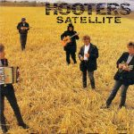 SATELITE The Hooters
