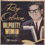 PRETTY WOMAN Roy Orbison