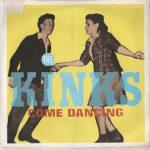 COME DANCING The Kinks