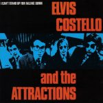 I CAN'T STAND UP FOR FALLING DOWN Elvis Costello & The Attractions