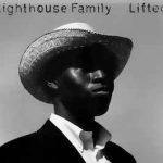 LIFTED Lighthouse Family