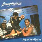 MUSIC AND LIGHTS Imagination